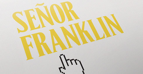 Señor Franklin - Web design by Drool Studio